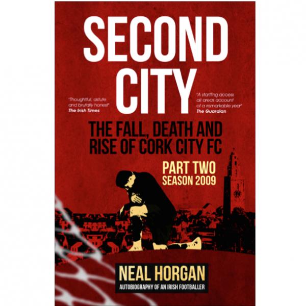 Second-city-neal-horgan-book=-cork-city-FC